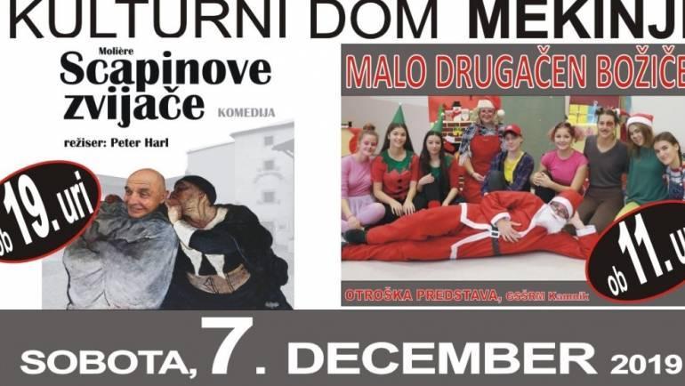 7 december – komedija Capinove zvijače ter otroška igra Malo drugačen božiček